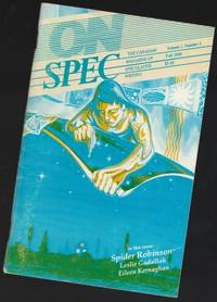 On Spec - Vol, 1 (one), Issue 2, Fall 1989 -  Springdeath; If You Go Out in the Woods; The Fairy Ring; Carpe Diem; In Zarephath; Wagner\'s Magic; Gobi, Childhood Moon; Fertile Mind; ++ (The Canadian Magazine of Speculative Writing)