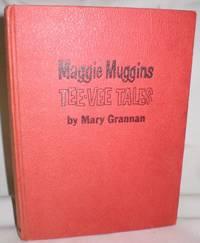 image of Maggie Muggins; Tee Vee Tales