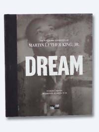 Dream: The Words and Inspiration of Martin Luther King, Jr