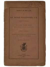 Sketch of the Life of Rev. Michael Wigglesworth, A. M., Author of the Day of Doom; To Which Is Appended a Fragment of His Autobiography, Some of His Letters, and a Catalogue of His Library