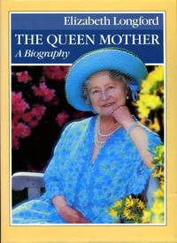image of The Queen Mother: A Biography (Signed By Author)