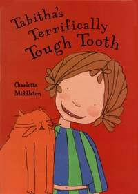 Tabitha's Terrifically Tough Tooth