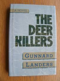 The Deer Killers