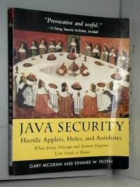 Java Security: Hostile Applets, Holes & Antidotes