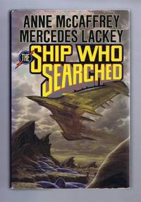 The Ship Who Searched by Anne McCaffrey; Mercedes Lackey - First Edition - 1992 - from Bailgate Books Ltd and Biblio.com