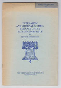 Federalism and Criminal Justice: the Case of the Exclusionary Rule