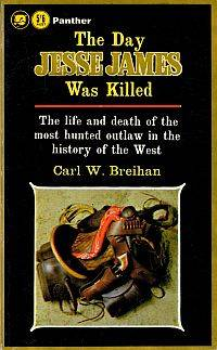 THE DAY JESSE JAMES WAS KILLED