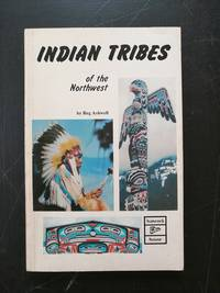 image of Indian Tribes of the Northwest