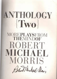 """image of Anthology {2}: More Plays from the Mind of Robert Michael Morris [includes CD, """"Divine Sarah, a musical about Sarah Bernhardt""""]"""