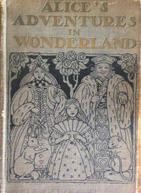 Alice\'s Adventures in Wonderland, Lewis Carroll, Rare A E Jackson illustrated first edition, 1919
