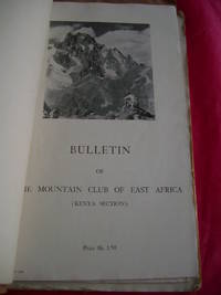 BULLETIN OF THE MOUNTAIN CLUB OF EAST AFRICA (KENYA SECTION) NO. 2 February 1947