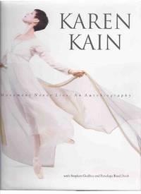 KAREN KAIN:  Movement Never Lies -An Autobiography ( Signed By KK on a National Ballet of Canada...