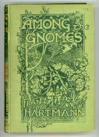 AMONG THE GNOMES: AN OCCULT TALE OF ADVENTURE IN THE UNTERSBERG ..