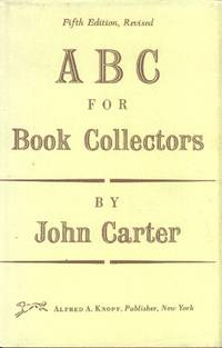 ABC for Book Collectors (Fifth Edition, Revised) by  John Carter - Hardcover - 5th Edition, Revised - 1991 - from Paperback Recycler (SKU: 43227)