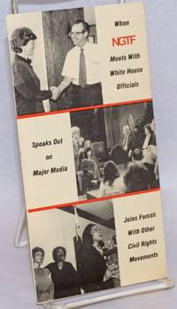 When NGTF Meets with White House Officials etc. [brochure]