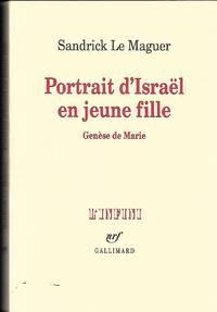 Portrait d'Israel en jeune fille, Genèse de Marie