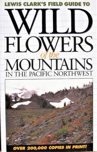 image of Wild Flowers of the Mountains of the Pacific Northwest
