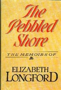 The Peddled Shore.  The Memoirs of Elizabeth Longford
