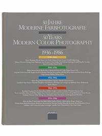 50 Jahre Moderne Farbfotografie / 50 Years Modern Color Photography, 1936 - 1986 [GERMAN AND ENGLISH TEXT]