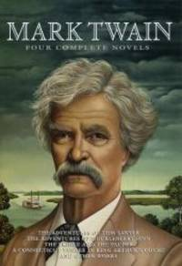 image of Mark Twain: Four Complete Novels