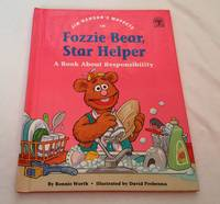 Jim Henson's Muppets in Fozzie Bear Star Helper; a Book About Responsibility