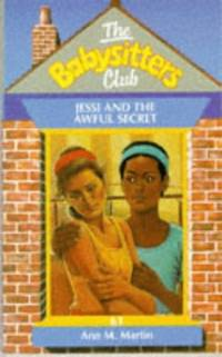 Jessi and the Awful Secret (Babysitters Club)