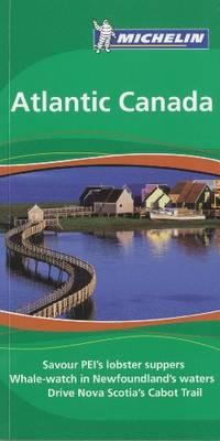 Atlantic Canada Tourist Guide (Michelin Green Guides)