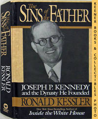 image of The Sins Of The Father (Joseph P. Kennedy And The Dynasty He Founded)