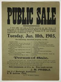 Public Sale. I Will Offer for Sale at Public Auction on My Farm 1-4 Mile East of the Diamond School House, 8 1-2 Miles Northeast of Hastings, 14 Miles Northeast of Temple, O.T., and 8 Miles Southwest of Comanche, I.T., on Tuesday, Jan. 10th, 1905... [caption title]