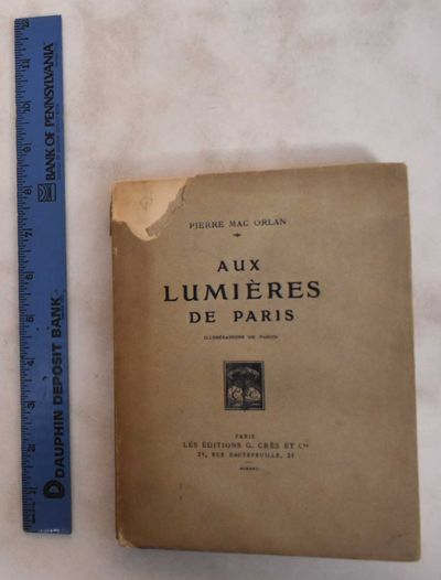 Paris: Les Editions G. Crès, 1925. Softcover. VG (age toning to wraps, small piece missing of upper...