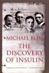 image of The Discovery of Insulin (Signed By Author)