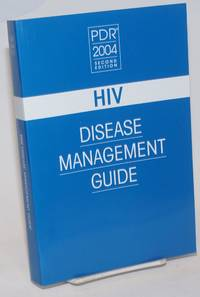 PDR: HIV Disease Management Guide [second edition 2004]