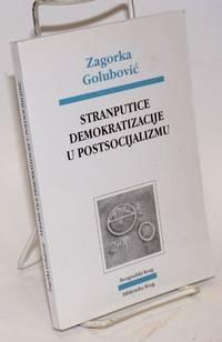 image of Stranputice demokratizacije u postsocijalizmu