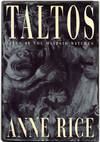 image of Taltos: Lives of the Mayfair Witches  -1st Edition/1st Printing