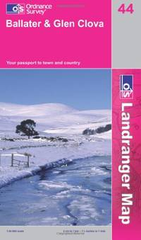 image of Ballater and Glen Clova (OS Landranger Map Series)