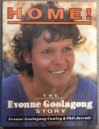 HOME! ; The Evonne Goolagong Story