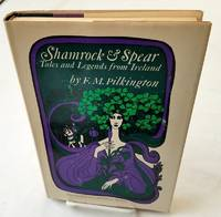 image of SHAMROCK & SPEAR Tales and Legends From Ireland