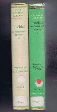Eusebius, The Ecclesiastical History, in Two Volumes, with an English Translation by Kirsopp Lake