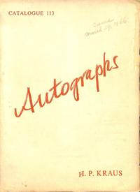 Catalogue 113/(1966): Autographs. by  H.P. - NEW YORK KRAUS - from Frits Knuf Antiquarian Books (SKU: 37512)