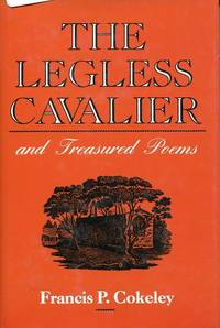The Legless Cavalier and Treasured Poems