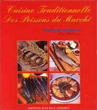 Cuisine traditionnelle des poissons du marché