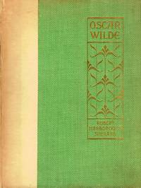 image of Oscar Wilde; The Story of An Unhappy Friendship With Portraits And Facsimile Letters