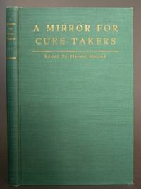 A Mirror for Cure-Takers by  Harold; editor Holand - Signed First Edition - 1946 - from Bookworks (SKU: 997646)
