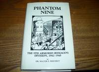 Phantom Nine THE 9TH ARMORED (REMAGEN) DIVISION, 1942-1945