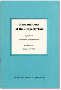"Pros and Cons of the Property Tax: Highlights of ""Economics of the Property Tax,"" A New Study"