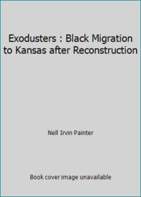image of Exodusters : Black Migration to Kansas after Reconstruction
