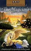 The Chronicles of Narnia: The Magician's Nephew : BBC by C.S. Lewis - 1997-03-17