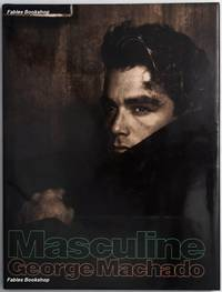 MASCULINE. by  George. (Foreword by Frank Browning) Machado - Hardcover - from Fables Bookshop (SKU: 26992)
