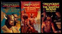 DREAMQUEST: Book One: Halberd, Dream Warrior; Book Two: On the Shoulders of Giants; Book Three: The Serpent Mound