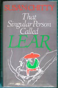 That Singular Person Called Lear